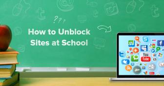 Hoe je in 2019 websites kunt ontgrendelen als je op school bent