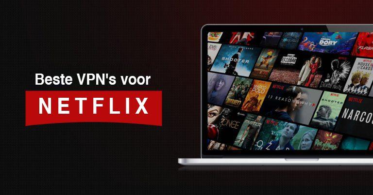 Beste VPN Netflix Streamen