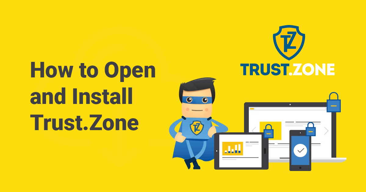 Hoe kun je Trust.Zone op Windows openen en installeren
